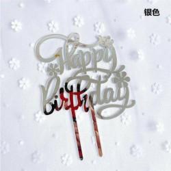 Happy Birthday - Ezüst színű egyszerűen beszúrható akril tortadísz - szülinapra